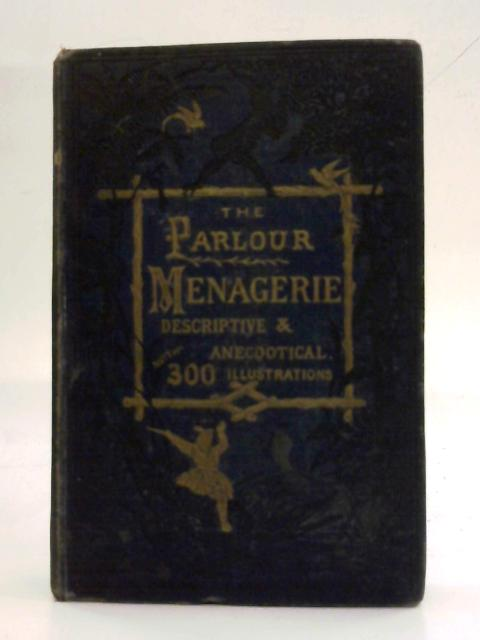 The Parlour Menagerie By Various
