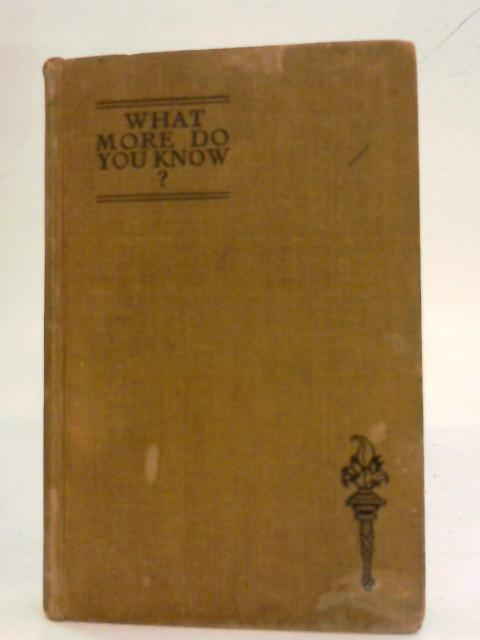 What More Do You Know? By John A. Stock (Ed.)