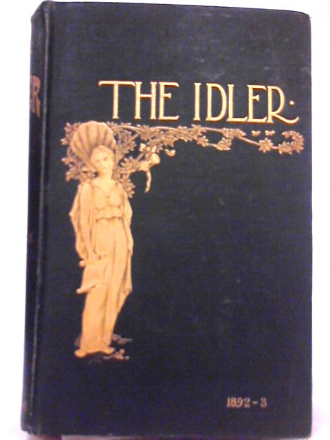 The Idler Magazine; Vol. II. August 1892 to January 1893 By Jerome K. Jerome, Robert Barr (Eds.)