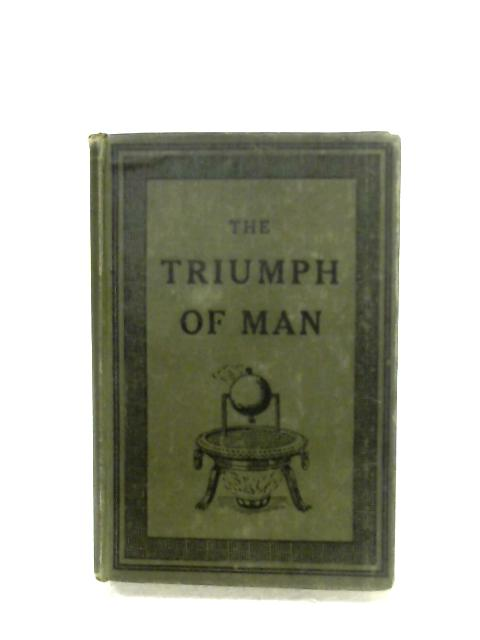 The Triumph Of Man By Anon