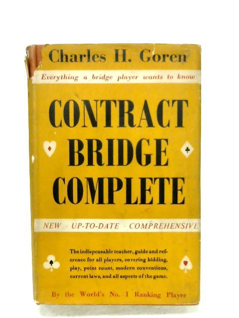 Contract Bridge Complete By Charles H. Goren