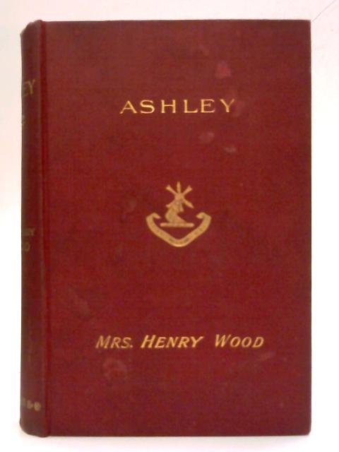 Ashley and Other Stories by Mrs Henry Wood