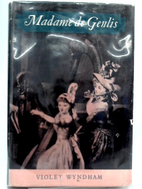 Madame de Genlis By Violet Wyndham