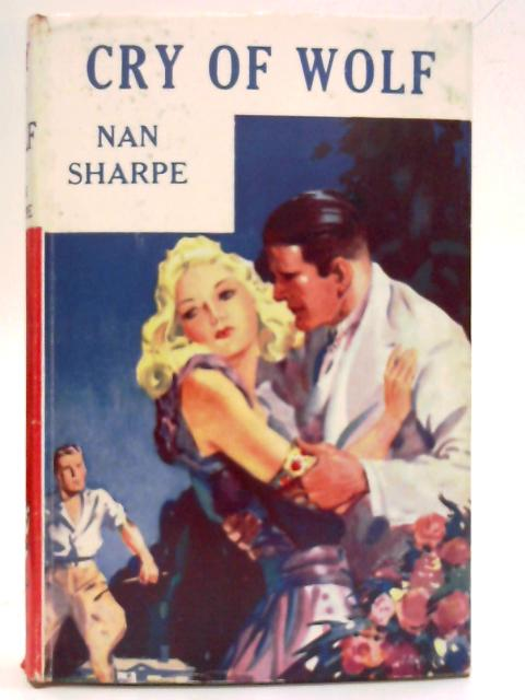Cry of Wolf by Nan Sharpe