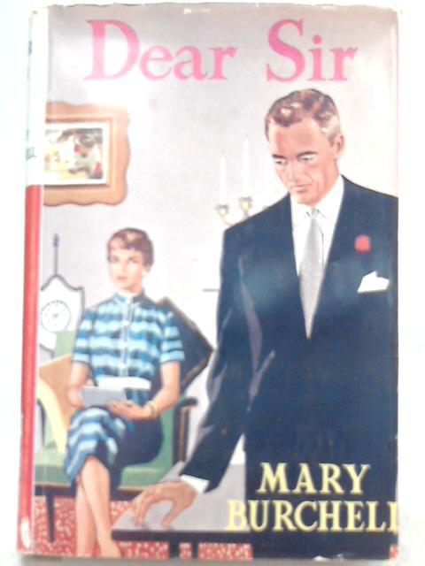 Dear Sir by Mary Burchell