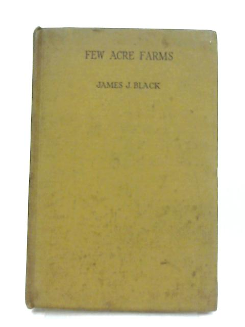 Few-Acres Farms by J. J. Black