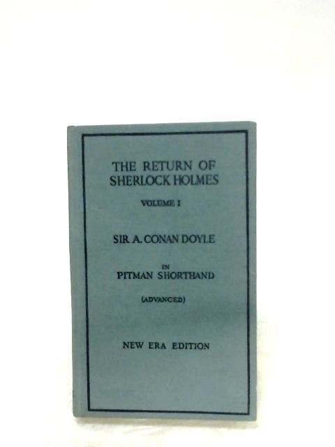 The Return Of Sherlock Holmes: Vol. I By Sir Arthur Conan Doyle