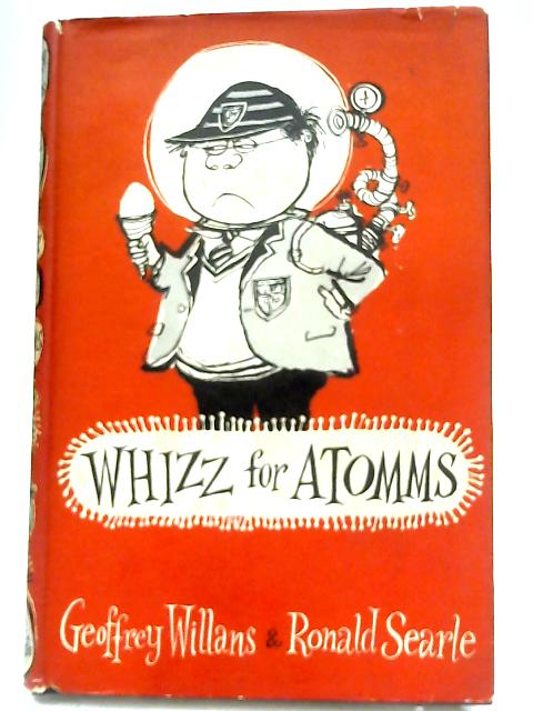 Whizz For Atomms By G. Willans & R. Searle