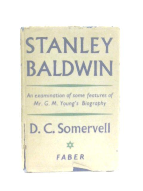 Stanley Baldwin By D. C. Somervell