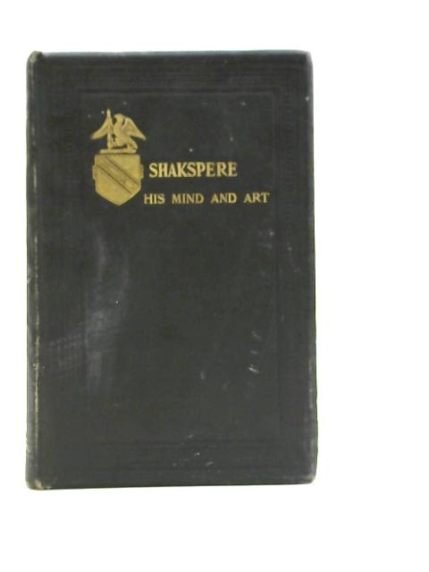 Shakespeare: A Critical Study of His Mind and Art by Edward Dowden