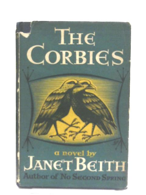 The Corbies by Janet Beith