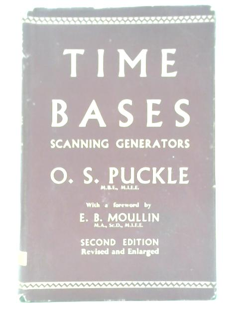 Time Bases :Their Design and Development by O.S. Puckle