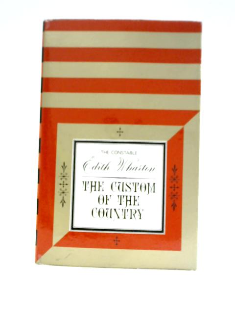 The Custom of the Country By Edith Wharton