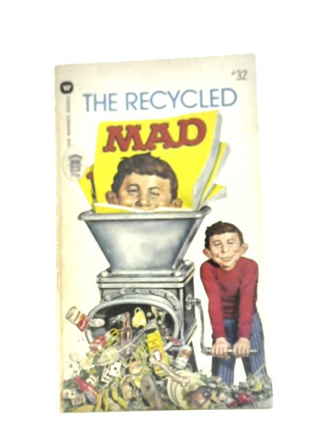 "Recycled ""Mad"" By Albert B. Feldstein"