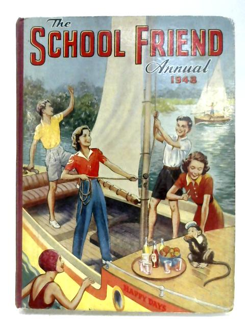 The School Friend Annual 1948 By Anon
