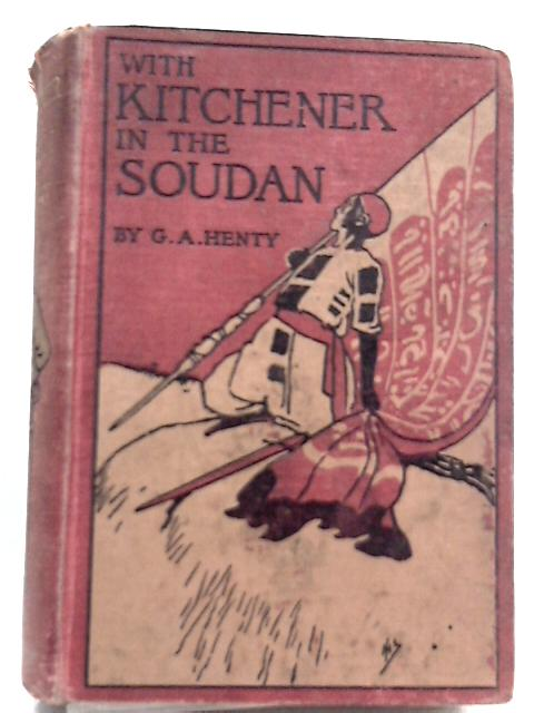 Kitchener Soudan By G. A. Henty