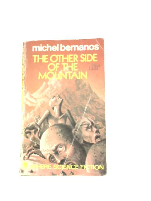 Other Side of the Mountain By Michel Bernanos