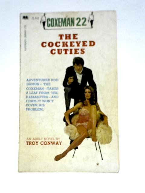 The Cockeyed Cuties By Troy Conway