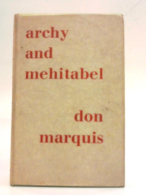 Archys Life of Mehitabel. By Don Marquis