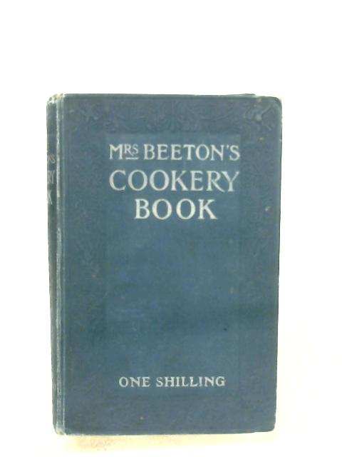 Mrs Beeton's Cookery Book By Mrs. Beeton