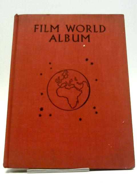 Film World Album By Joan Clibbon