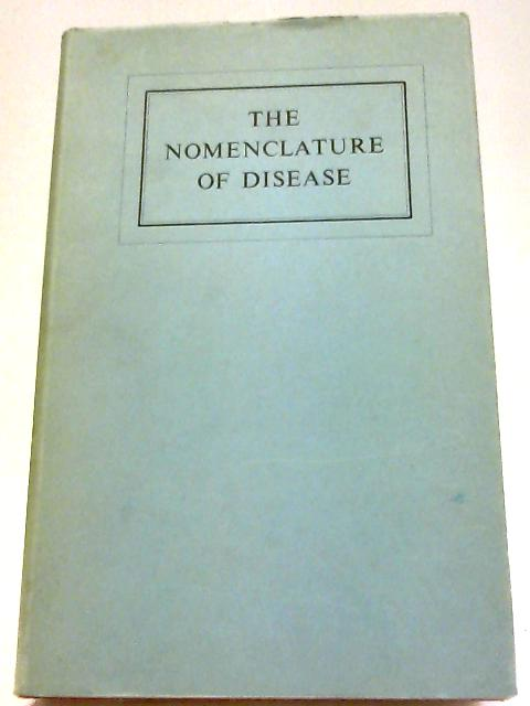 The Nomenclature of Disease By Various