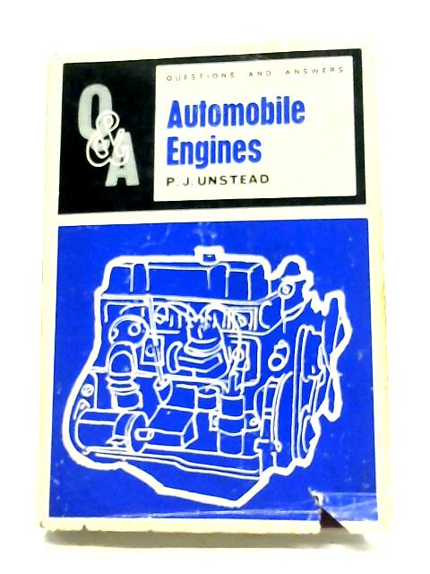 Questions And Answers On Automobile Engines (Questions And Answers Series) By P. J Unstead