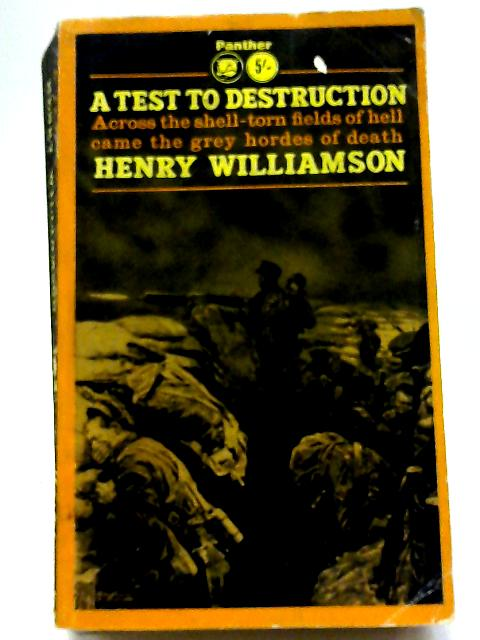 A Test to Destruction (Panther Book. no. 1632.) By Henry Williamson