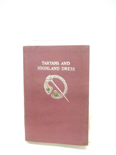 Tartans And Highland Dress By C. R. Mackinnon