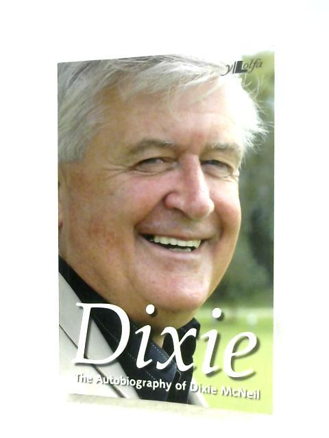 Dixie By Dixie McNeil