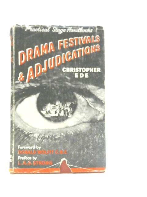 Drama Festivals and Adjudications By Christopher Ede