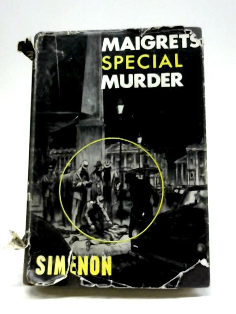 Maigret's Special Murder By Georges Simenon
