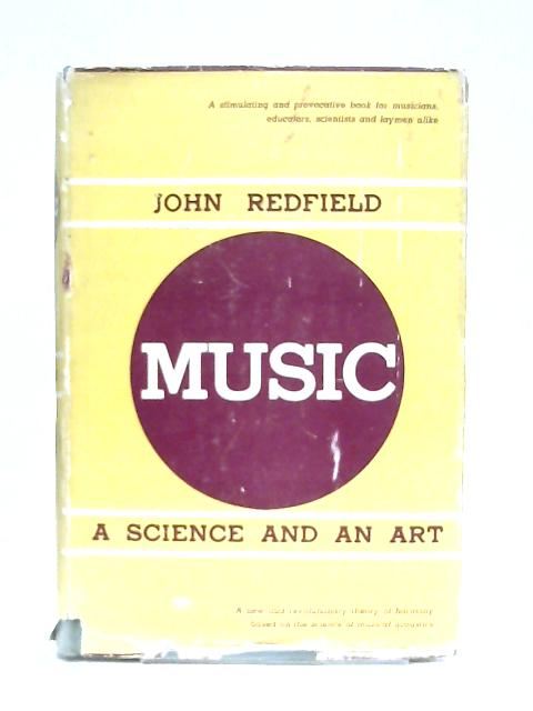 Music, A Science and An Art By John Redfield