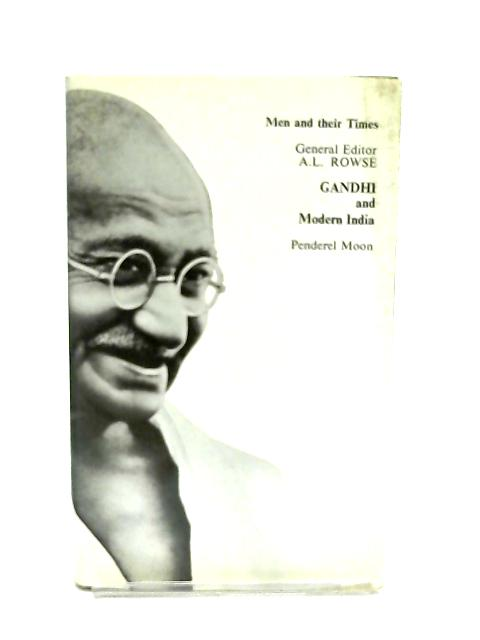 Gandhi and Modern India By Penderel Moon