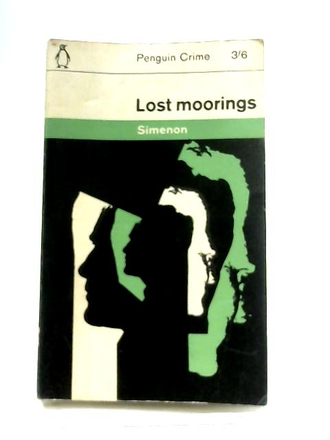 Lost Moorings By Georges Simenon