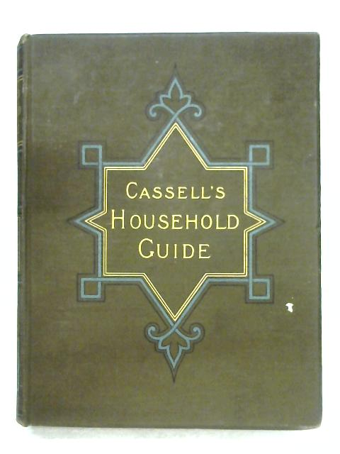 Cassell's Household Guide: Vol. III by Anon