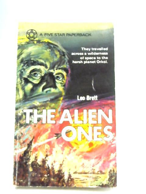 The Alien Ones By Leo Brett
