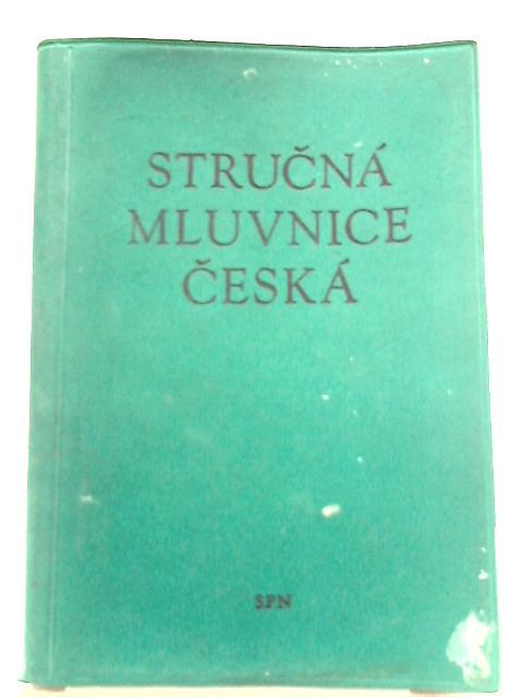 Strucna Mluvnice Ceska by Bohuslav Havranek, Alois Jedlicka