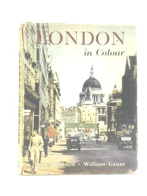 London in Colour by William Gaunt