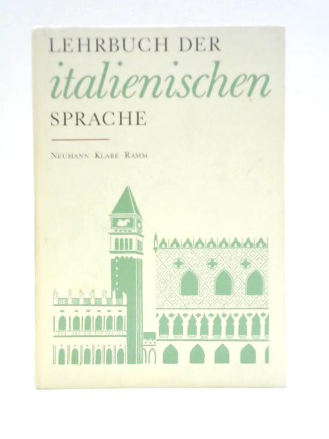 Lehrbuch der Italienischen Sprache By Von Heinz Nuemann