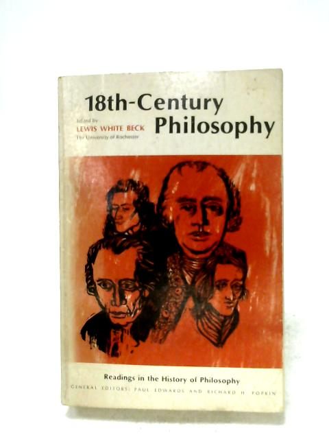 Eighteenth-Century Philosophy By L. W. Beck (Ed.)