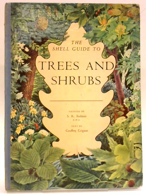 The Shell Guide to Trees and Shrubs By Geoffrey Grigson