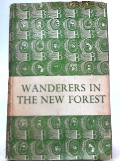 Wanderers in the New Forest by Juliette De Bairacli-Levy