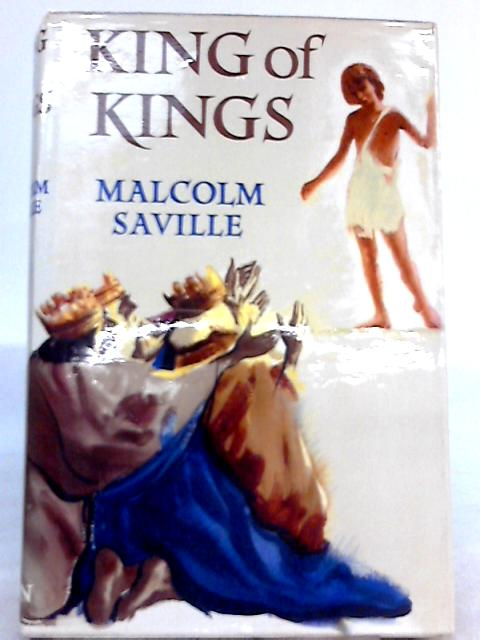 King of Kings By Malcolm Saville