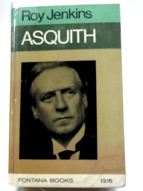 Asquith By Roy Jenkins