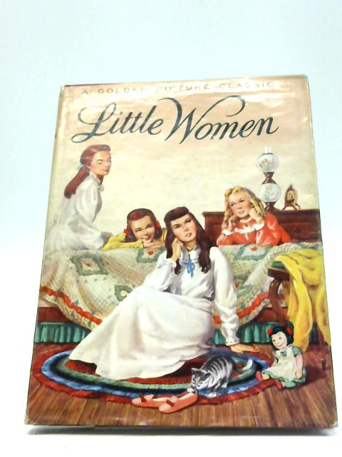 Little Women - A Golden Picture classic By Louisa May Alcott
