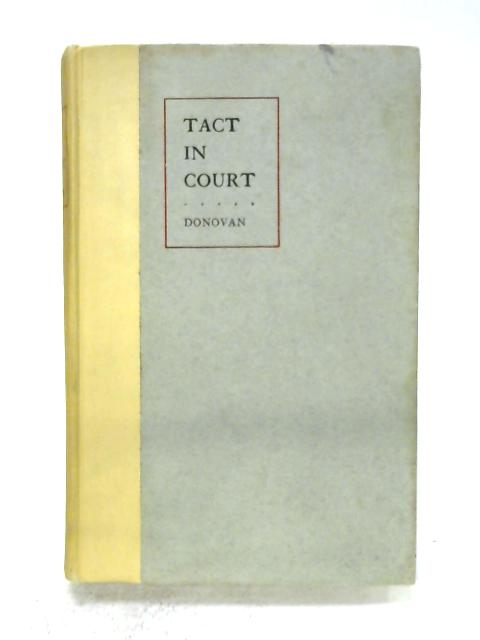 Tact In Court by Judge J W Donovan
