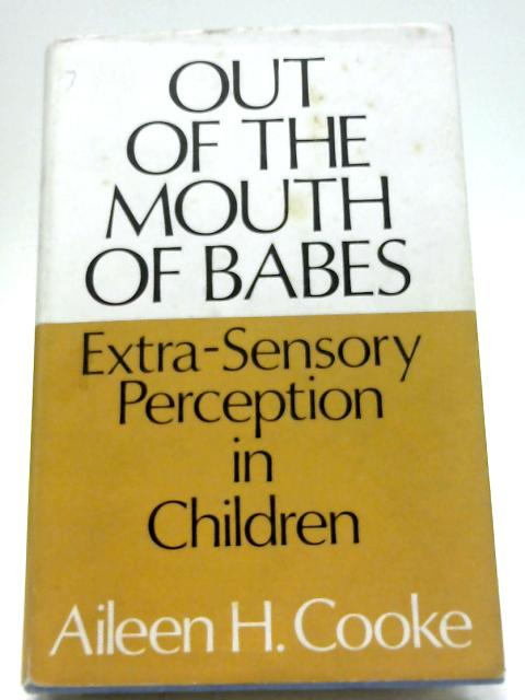 Out of the Mouth of Babes By A H Cooke