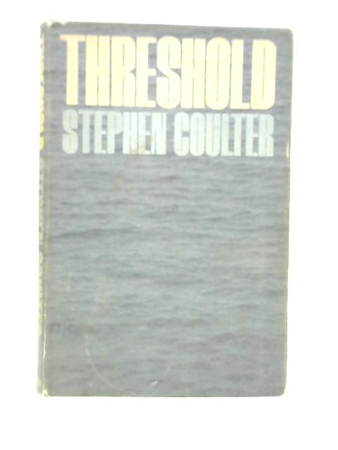 Threshold By Stephen Coulter
