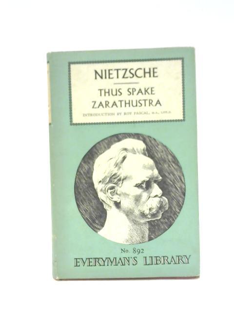 Thus Spake Zarathustra By Friedrich Nietzsche